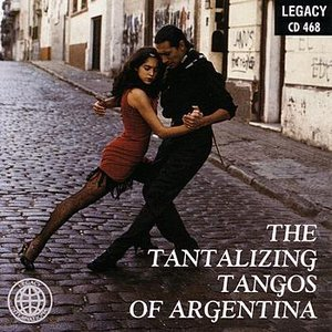 Image for 'The Tantalizing Tangos Of Argentina'