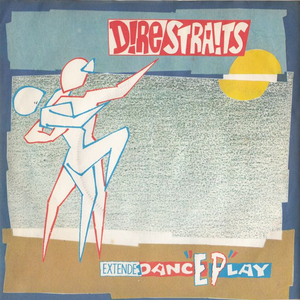 Dire Straits - 1983 Extended Dance Play - Lyrics2You