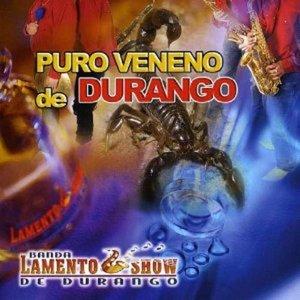 Puro Veneno De Durango