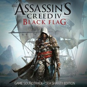 Assassin's Creed IV Black Flag Game Soundtrack - Sea Shanty Edition