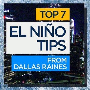Top 7 El Niño Tips