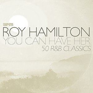You Can Have Her - 50 R&B Classics