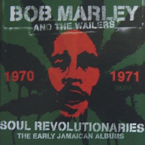 Soul Revolutionaries: The Early Jamaican Albums