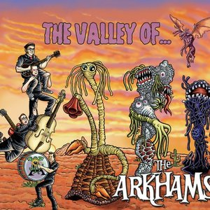 The Valley Of The Arkhams