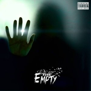 We Are The Empty