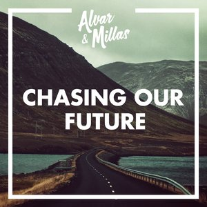 Chasing Our Future