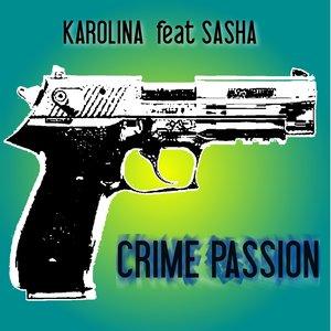 Crime Passion (feat. Sasha)