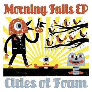 Morning Falls - EP