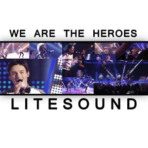 We Are The Heroes