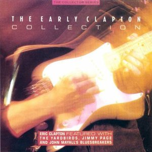 The Early Clapton Collection