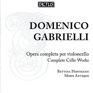 Gabrielli: Complete Cello Works