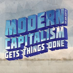 Modern Capitalism Gets Things Done