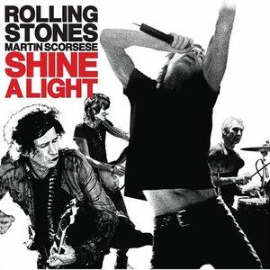 Shine a Light (Original Soundtrack)