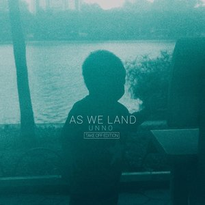As We Land (Take Off Edition)