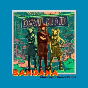 BANDANA (Masayoshi Iimori Remix)