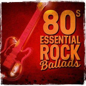 80s Essential Rock Ballads