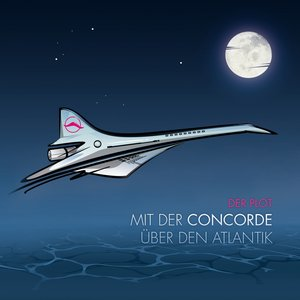 Mit der Concorde über den Atlantik