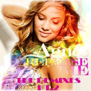 Release Me Remixes PT.2