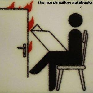 The Marshmallow Notebooks