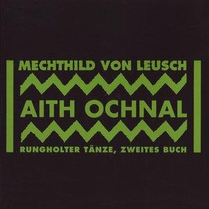 Aith Ochnal, Rungholter Tänze, Zweites Buch