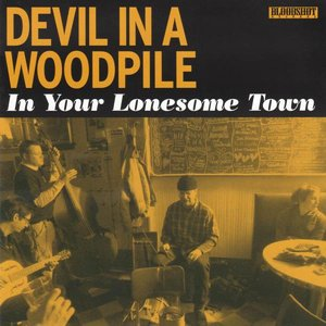 In Your Lonesome Town