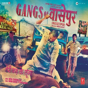 Gangs of Wasseypur (Original Motion Picture Soundtrack)