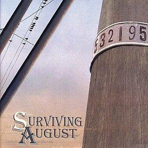 Surviving August