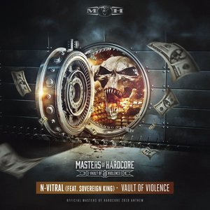 Vault of Violence (Official Masters of Hardcore 2019 Anthem)