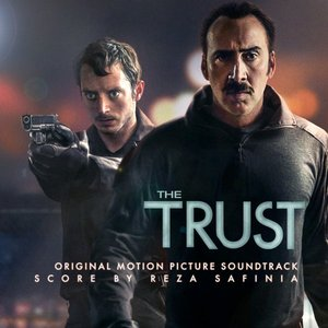The Trust (Original Motion Picture Soundtrack)