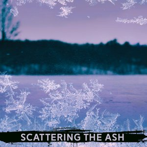 Scattering the Ash