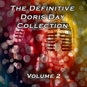 The Definitive Doris Day Collection, Vol. 2