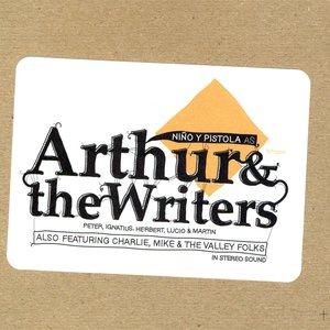 As Arthur & the Writers