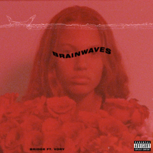 Brainwaves (feat. Vory)