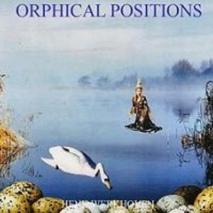 Orphical Positions