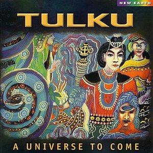 A Universe To Come
