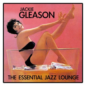 The Essential Jazz Lounge