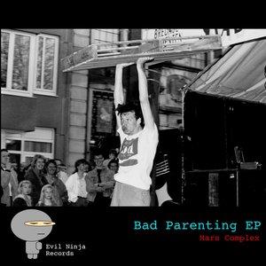 Bad Parenting EP