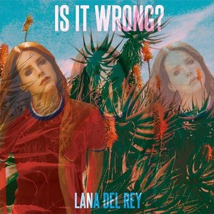 Is It Wrong? - Single