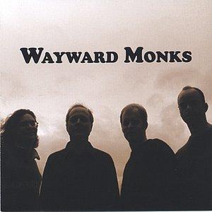 Wayward Monks