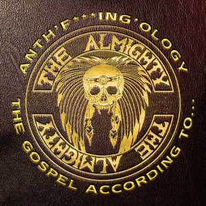 Anth'F***ing'Ology: The Gospel According to the Almighty