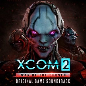 Xcom 2: War Of The Chosen (Original Game Soundtrack)