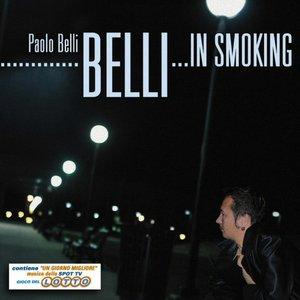 """Belli... in smoking (Contiene """"Un giorno migliore"""" musica dello spot TV Gioco del Lotto)"""