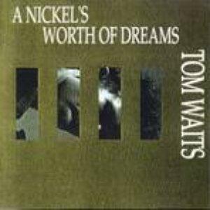 A Nickel's Worth of Dreams