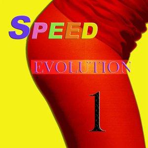 Speed Evolution Vol. 1