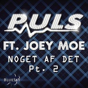 Noget Af Det (Part 2) (feat. Joey Moe)