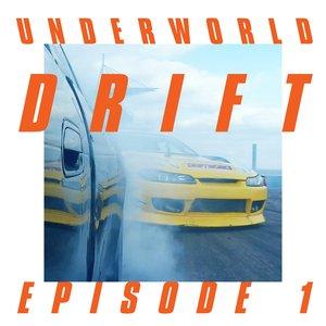 Drift Episode 1