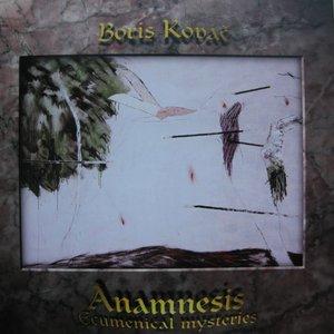 Anamnesis: Ecumenical Mysteries