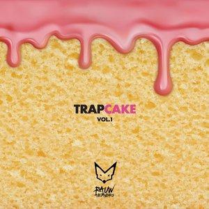 Trap Cake, Vol. 1
