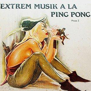 Extrem Musik a la Ping Pong, Phase I