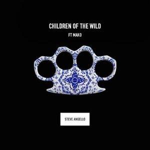 Children Of The Wild (feat. Mako)